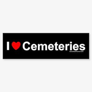 Cemeteries Sticker (Bumper)