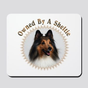 Owned By A Sheltie 999 Mousepad