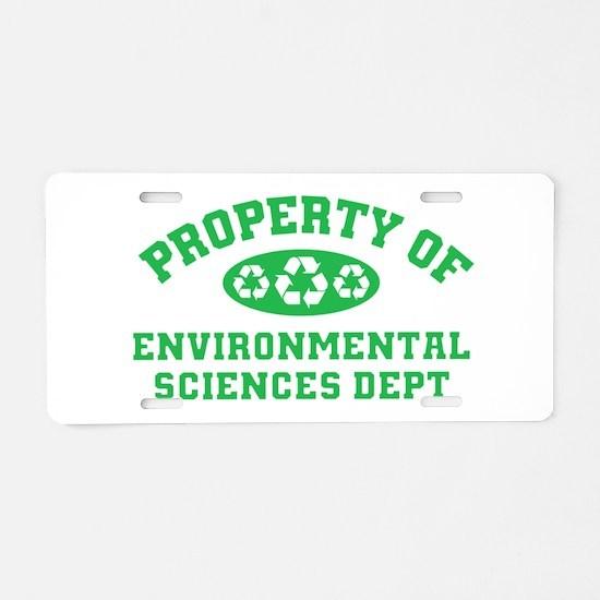 Property Of Environmental Sciences Aluminum Licens