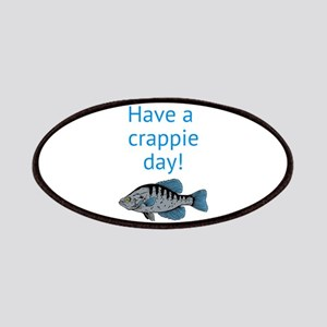 Have a Crappie Day! Patches