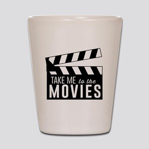 Take me to the movies Shot Glass