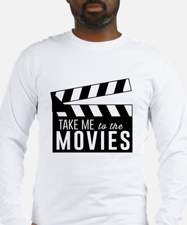 Take me to the movies Long Sleeve T-Shirt