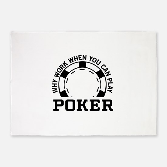 Why work when you can play poker 5'x7'Area Rug