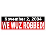 2004: We Wuz Robbed! (bumper sticker)