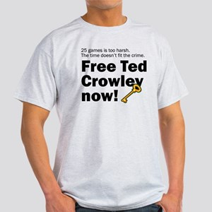 Free Ted Crowley now! Ash Grey T-Shirt