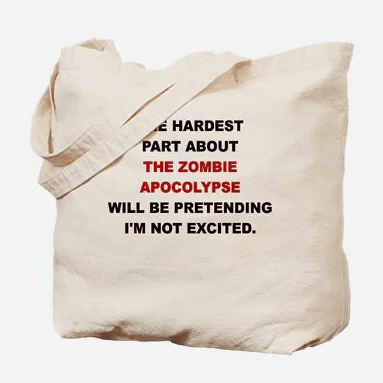 THE HARDEST PART ABOUT THE ZOMBIE APOCALYPSE Tote