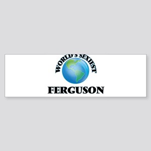 World's Sexiest Ferguson Bumper Sticker
