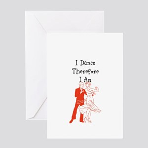 I Dance Therfore Am Greeting Cards
