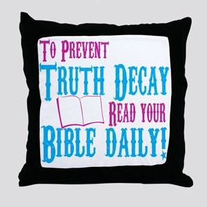 Truth Decay Throw Pillow