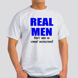 Real men instructions Light T-Shirt