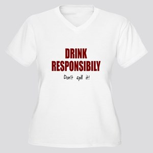 Drink responsibly Women's Plus Size V-Neck T-Shirt