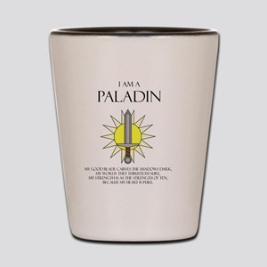 I am a Paladin Shot Glass