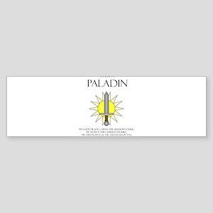 I am a Paladin Bumper Sticker