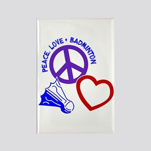 PEACE-LOVE-BADMINTON Rectangle Magnet