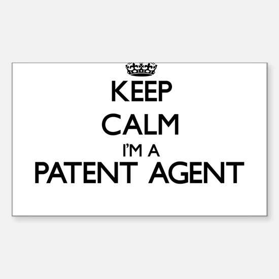 Keep calm I'm a Patent Agent Decal