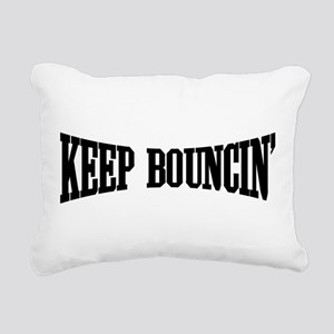 Keep Bouncin' Rectangular Canvas Pillow