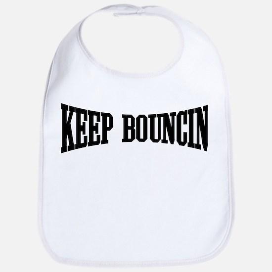 Keep Bouncin' Bib