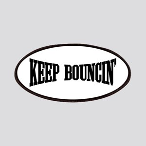 Keep Bouncin' Patches
