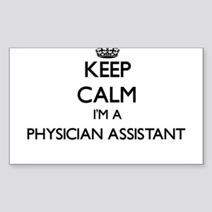 Keep calm I'm a Physician Assistant Sticker