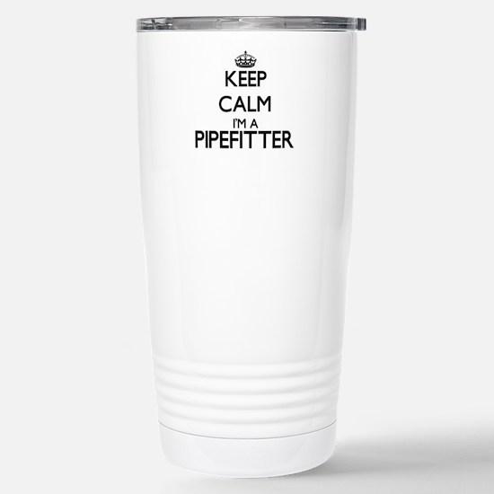 Keep calm I'm a Pipefit Stainless Steel Travel Mug
