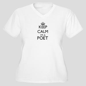 Keep calm I'm a Poet Plus Size T-Shirt