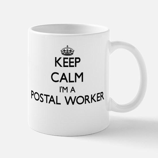 Keep calm I'm a Postal Worker Mugs