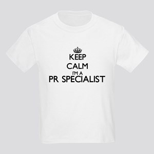 Keep calm I'm a Pr Specialist T-Shirt