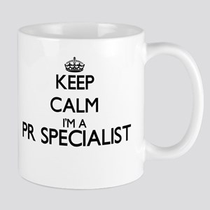 Keep calm I'm a Pr Specialist Mugs