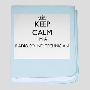 Keep calm I'm a Radio Sound Technicia baby blanket
