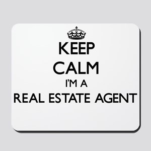 Keep calm I'm a Real Estate Agent Mousepad
