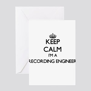 Keep calm I'm a Recording Engineer Greeting Cards