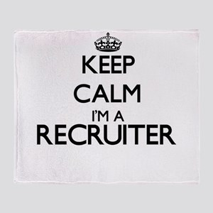 Keep calm I'm a Recruiter Throw Blanket