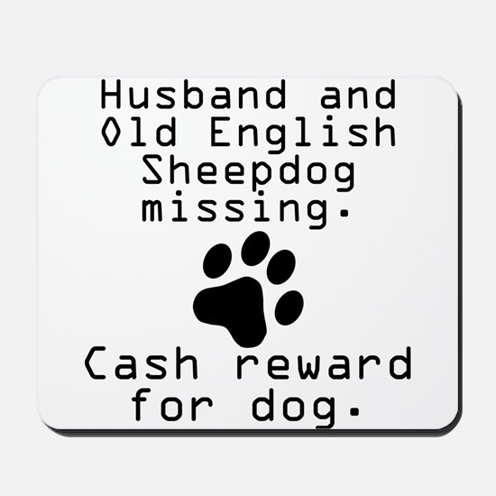 Husband And Old English Sheepdog Missing Mousepad