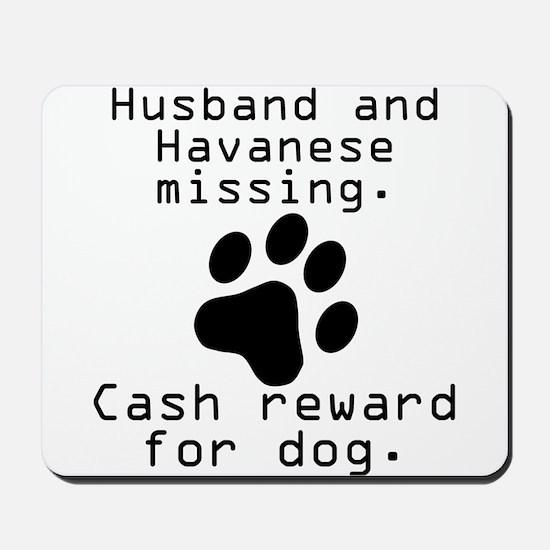 Husband And Havanese Missing Mousepad