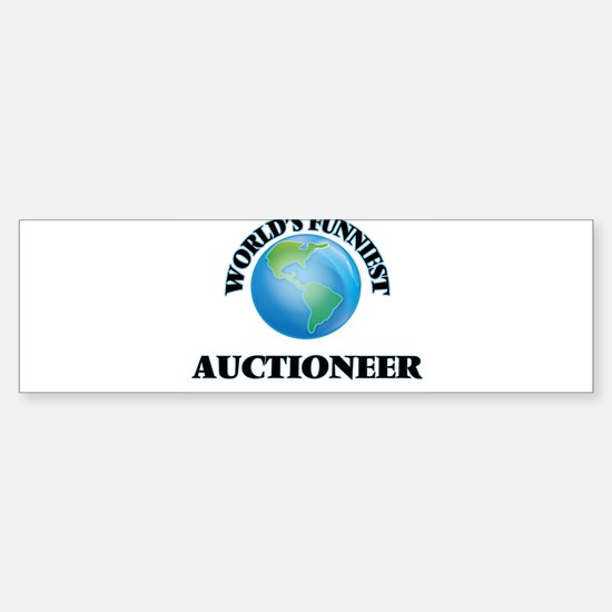 World's Funniest Auctioneer Bumper Bumper Bumper Sticker