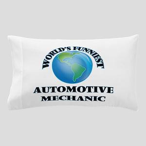 World's Funniest Automotive Mechanic Pillow Case