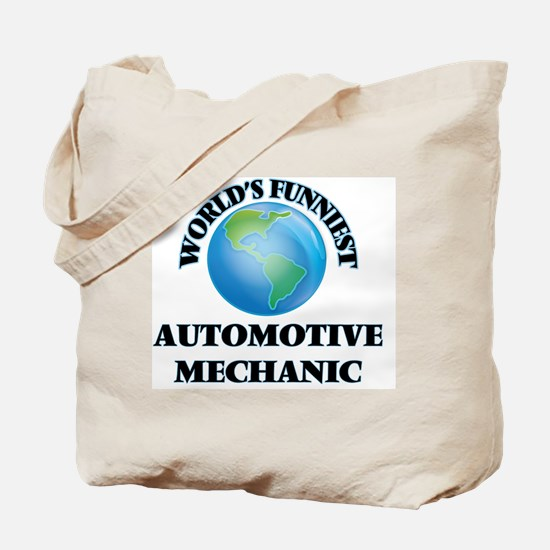 World's Funniest Automotive Mechanic Tote Bag