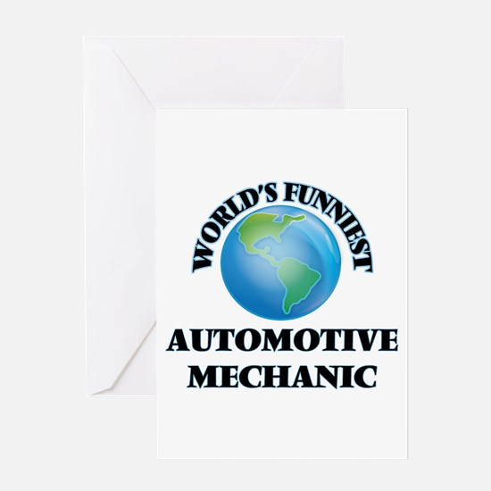 World's Funniest Automotive Mechani Greeting Cards