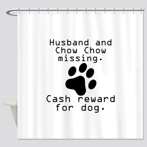 Husband And Chow Chow Missing Shower Curtain