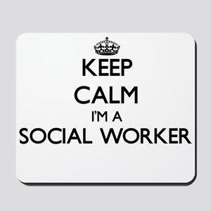 Keep calm I'm a Social Worker Mousepad