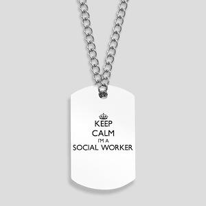 Keep calm I'm a Social Worker Dog Tags