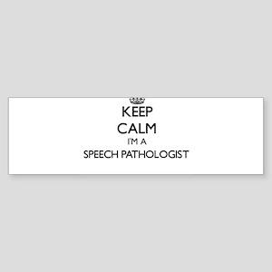 Keep calm I'm a Speech Pathologist Bumper Sticker