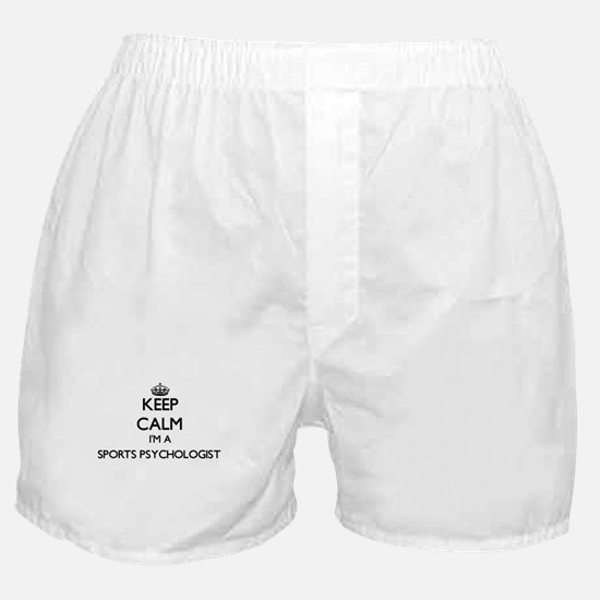 Keep calm I'm a Sports Psychologist Boxer Shorts