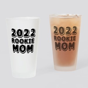 2018 Rookie Mom Drinking Glass