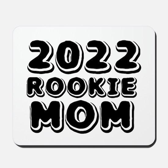 2018 Rookie Mom Mousepad