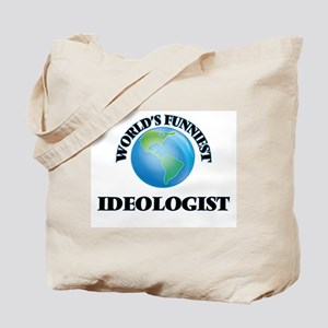 World's Funniest Ideologist Tote Bag