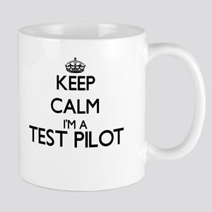 Keep calm I'm a Test Pilot Mugs