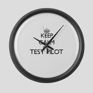 Keep calm I'm a Test Pilot Large Wall Clock