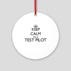 Keep calm I'm a Test Pilot Ornament (Round)