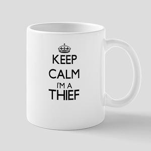 Keep calm I'm a Thief Mugs